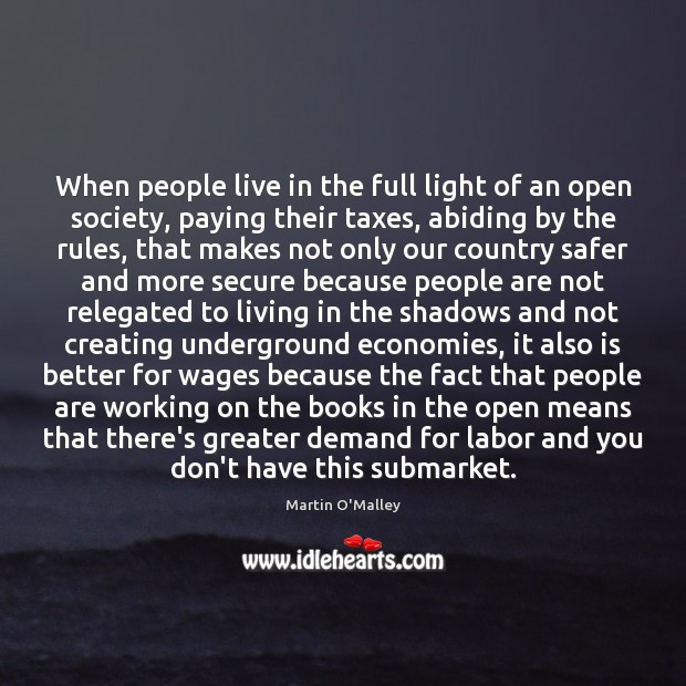 When people live in the full light of an open society, paying Image