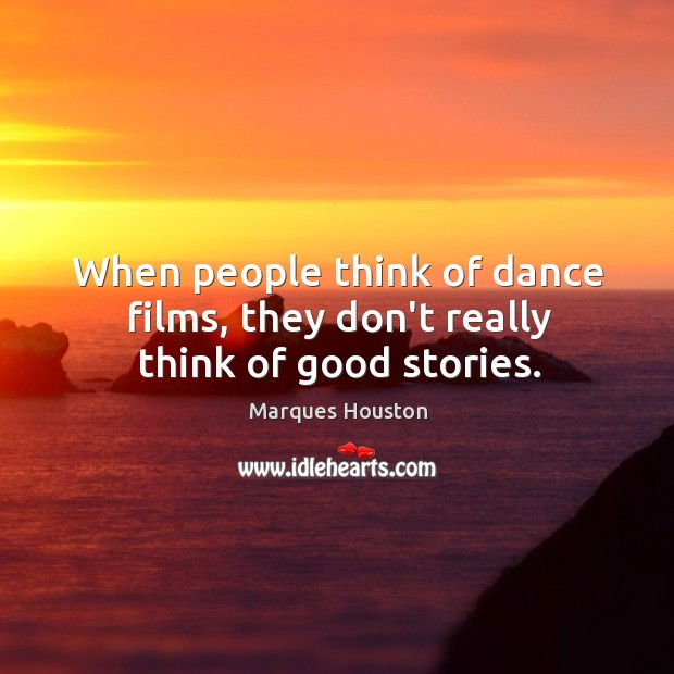 When people think of dance films, they don't really think of good stories. Image