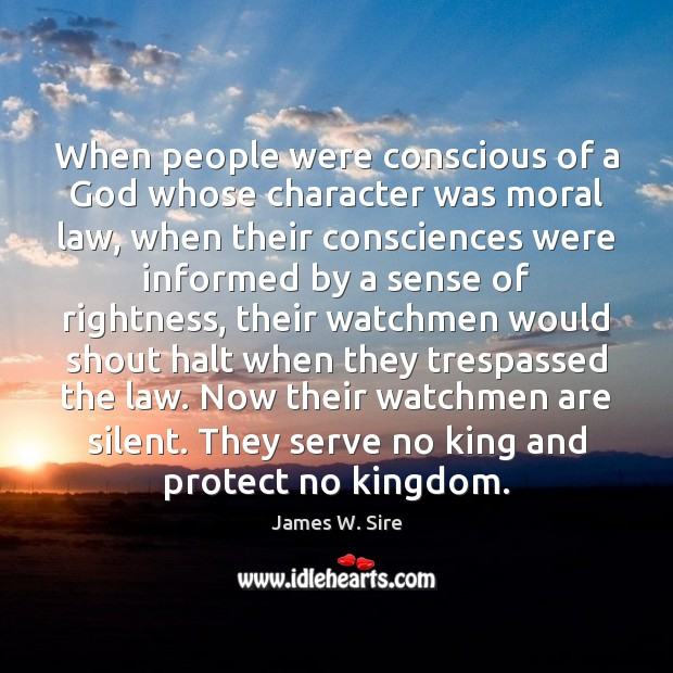 When people were conscious of a God whose character was moral law, Image