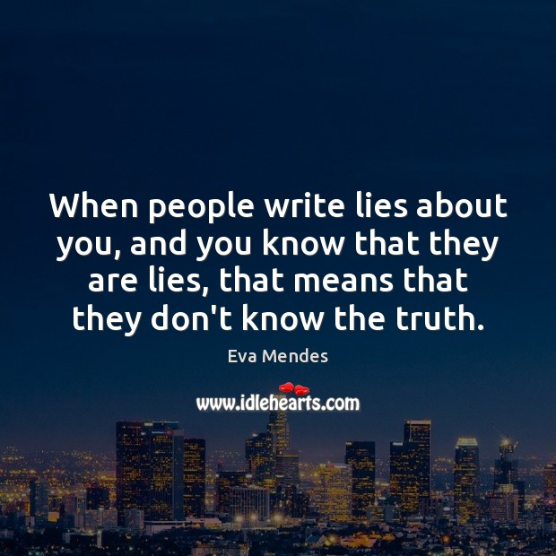 When people write lies about you, and you know that they are Image