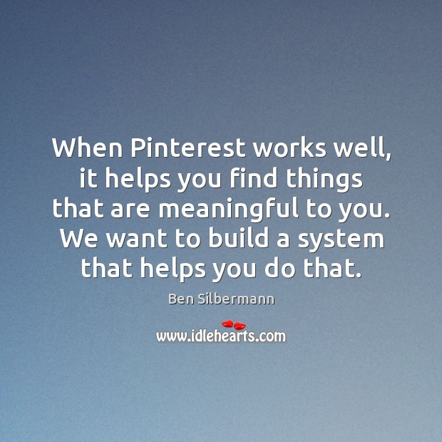 Image, When Pinterest works well, it helps you find things that are meaningful