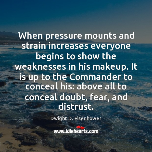 When pressure mounts and strain increases everyone begins to show the weaknesses Image