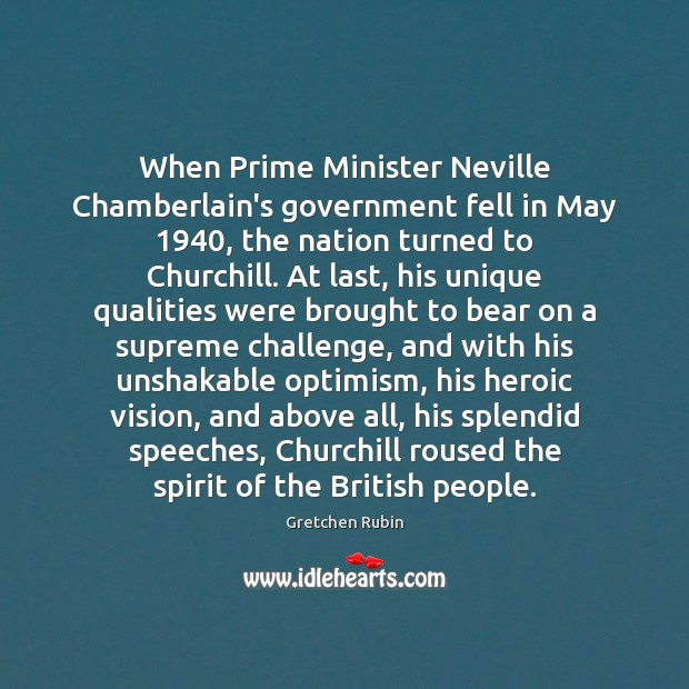 When Prime Minister Neville Chamberlain's government fell in May 1940, the nation turned Image