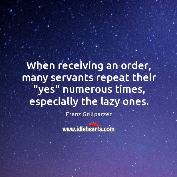 """When receiving an order, many servants repeat their """"yes"""" numerous times, especially Image"""
