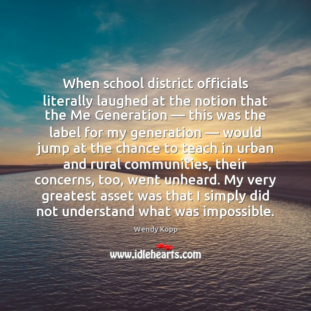 When school district officials literally laughed at the notion that the Me Image