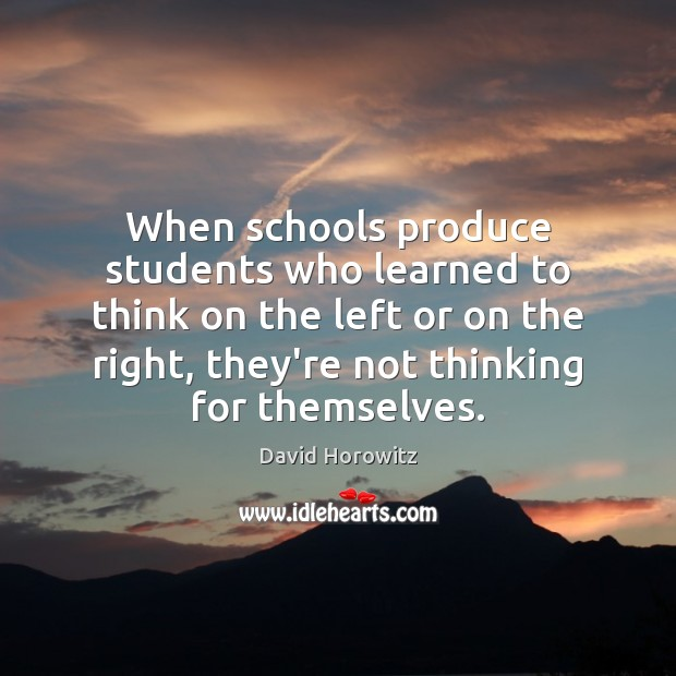 When schools produce students who learned to think on the left or Image