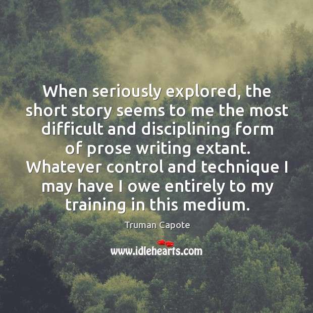 Image, When seriously explored, the short story seems to me the most difficult