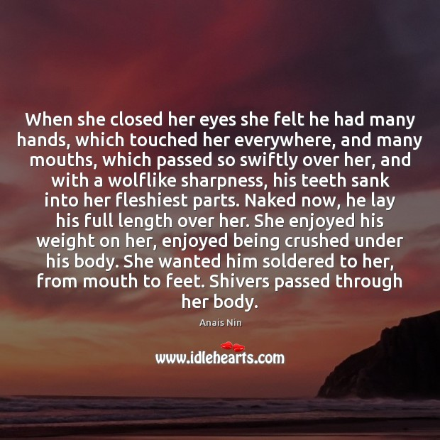 Image, When she closed her eyes she felt he had many hands, which