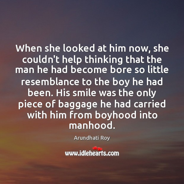When she looked at him now, she couldn't help thinking that the Image
