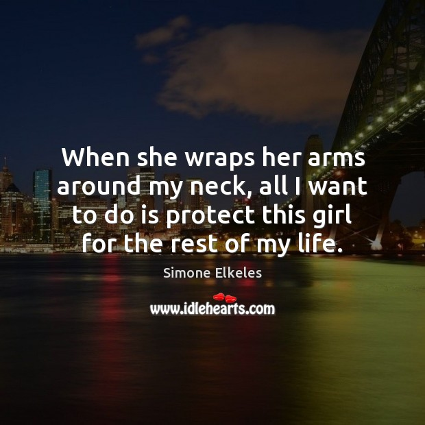 Image, When she wraps her arms around my neck, all I want to