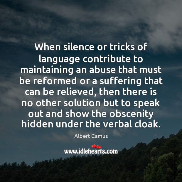 When silence or tricks of language contribute to maintaining an abuse that Image