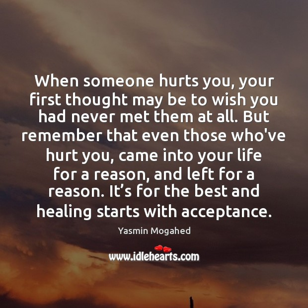 Image, When someone hurts you, your first thought may be to wish you