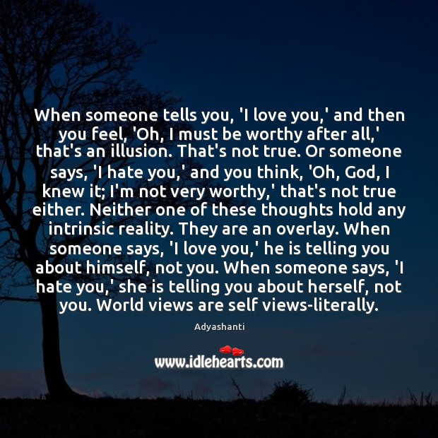Image, When someone tells you, 'I love you,' and then you feel,