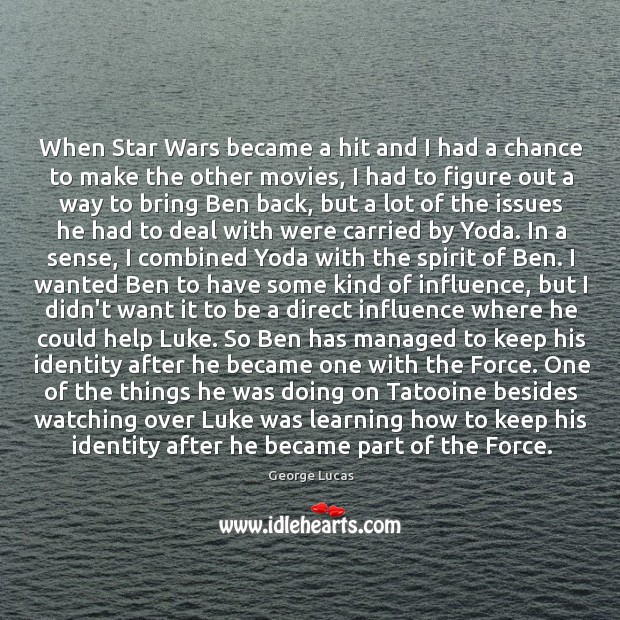 Image, When Star Wars became a hit and I had a chance to