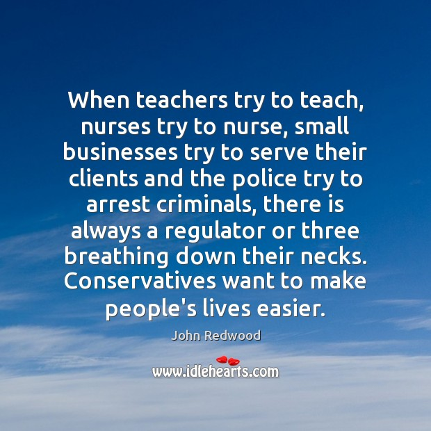 When teachers try to teach, nurses try to nurse, small businesses try Image