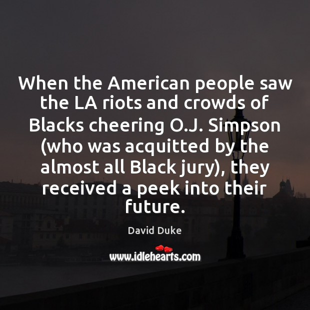 Image, When the American people saw the LA riots and crowds of Blacks
