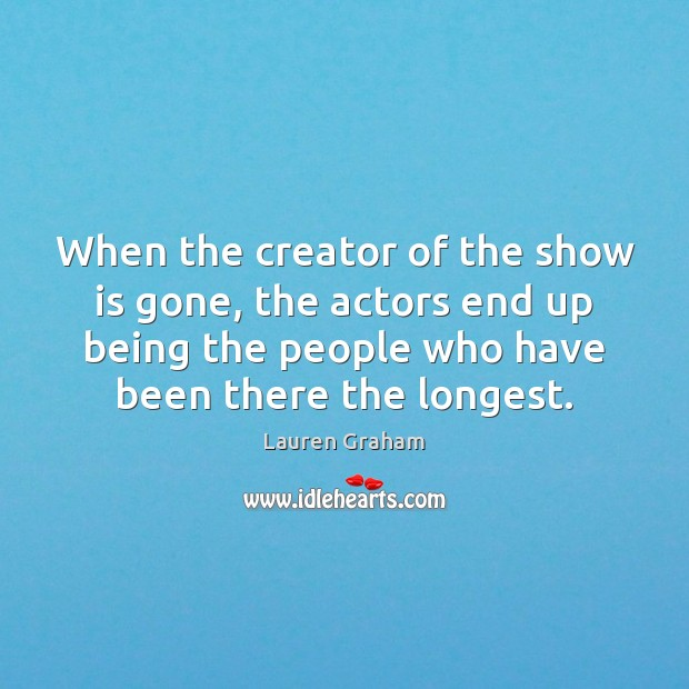 When the creator of the show is gone, the actors end up Image