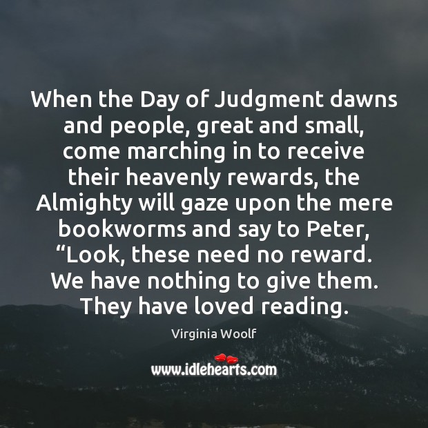 When the Day of Judgment dawns and people, great and small, come Image