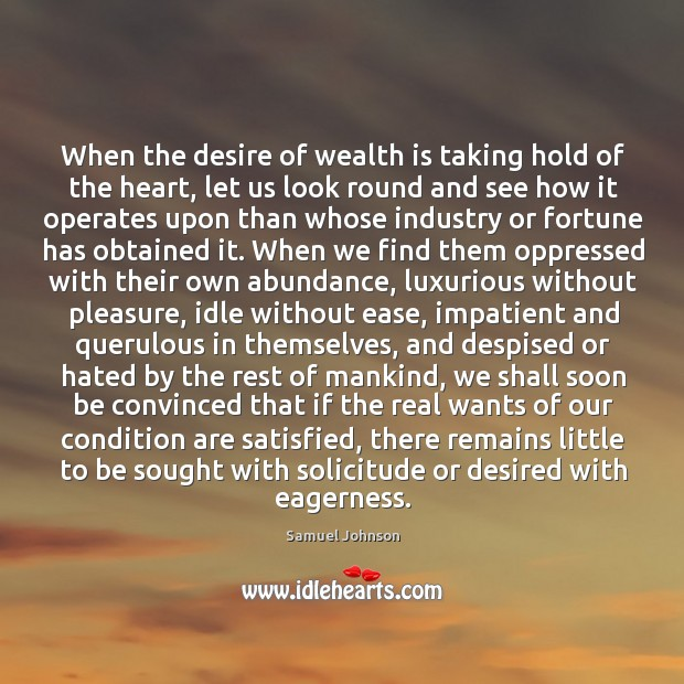 Image, When the desire of wealth is taking hold of the heart, let