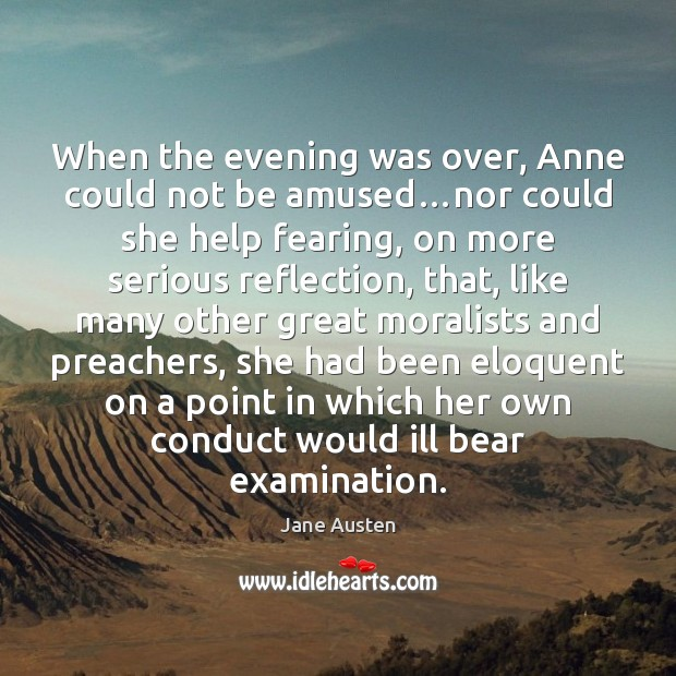 When the evening was over, Anne could not be amused…nor could Image