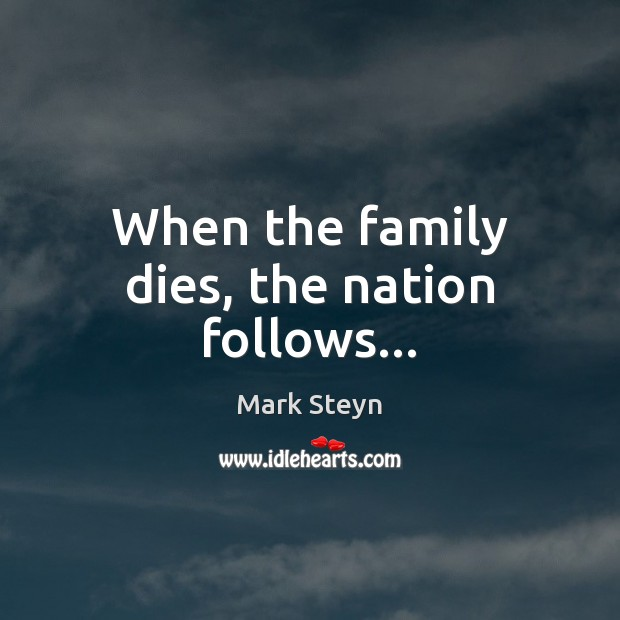 When the family dies, the nation follows… Image