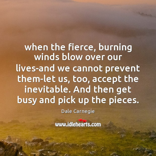 When the fierce, burning winds blow over our lives-and we cannot prevent Image