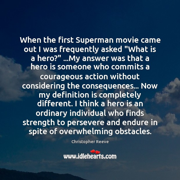 """Image, When the first Superman movie came out I was frequently asked """"What"""
