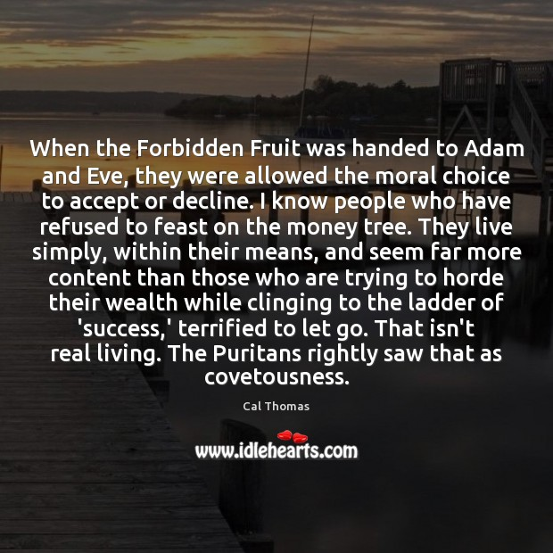 When the Forbidden Fruit was handed to Adam and Eve, they were Let Go Quotes Image