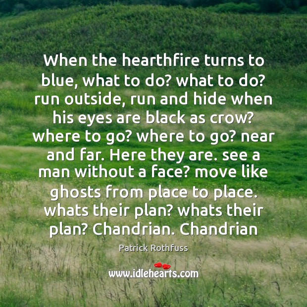 When the hearthfire turns to blue, what to do? what to do? Image