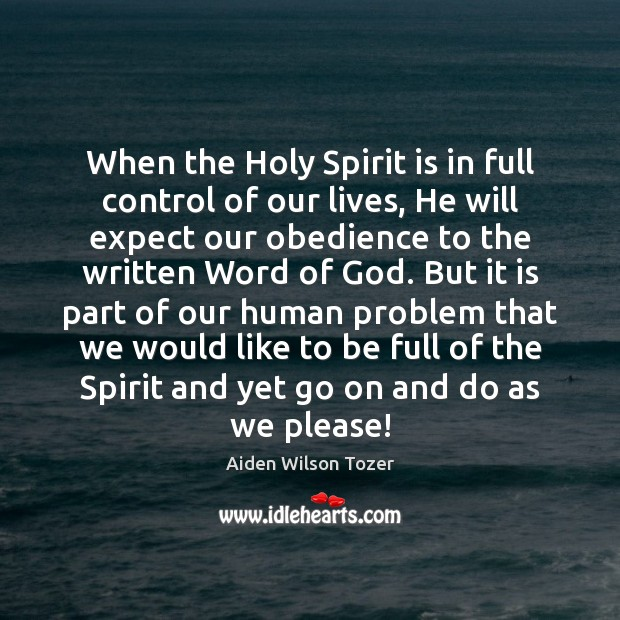 Image, When the Holy Spirit is in full control of our lives, He