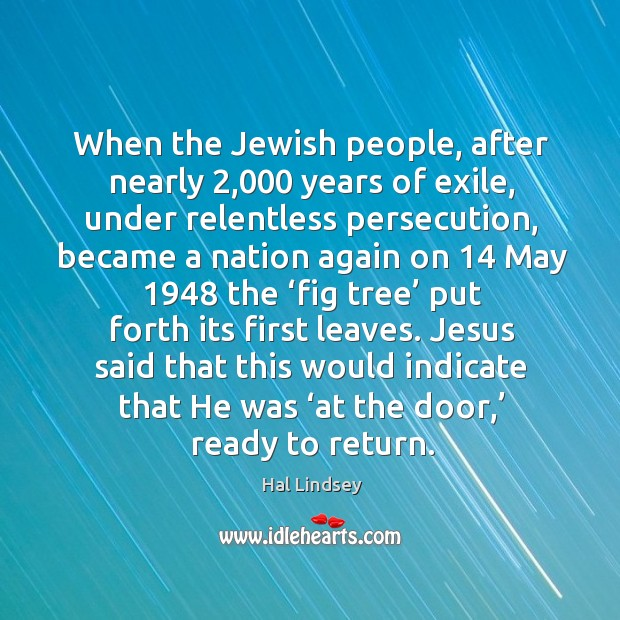 When the jewish people, after nearly 2,000 years of exile Image