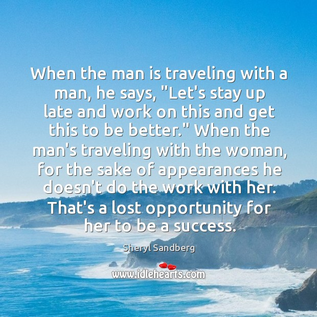 """When the man is traveling with a man, he says, """"Let's stay Image"""