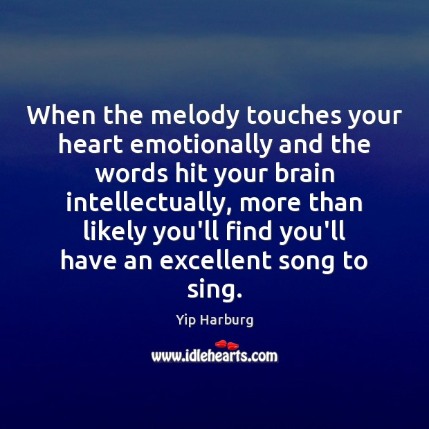 When the melody touches your heart emotionally and the words hit your Image