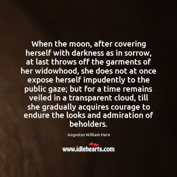 When the moon, after covering herself with darkness as in sorrow, at Image