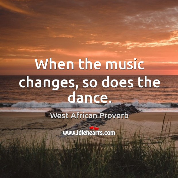 Image, When the music changes, so does the dance.