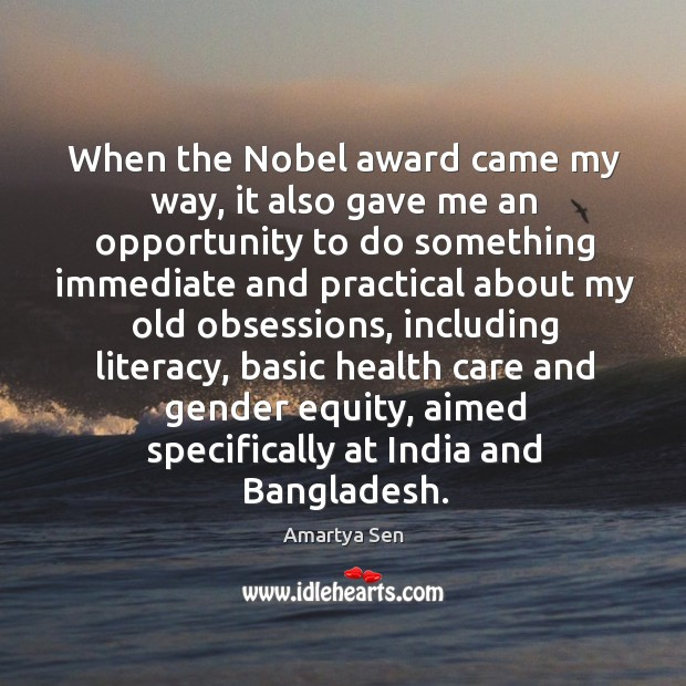 When the nobel award came my way, it also gave me an opportunity to do something Image