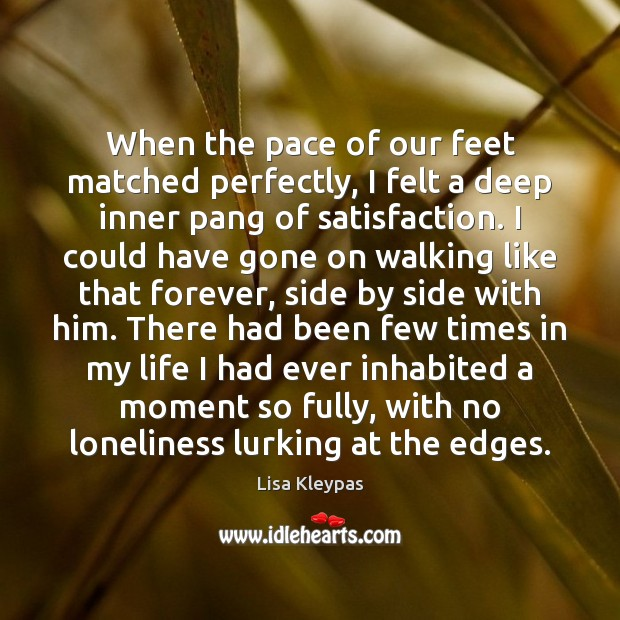 Image, When the pace of our feet matched perfectly, I felt a deep