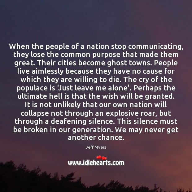 When the people of a nation stop communicating, they lose the common Image