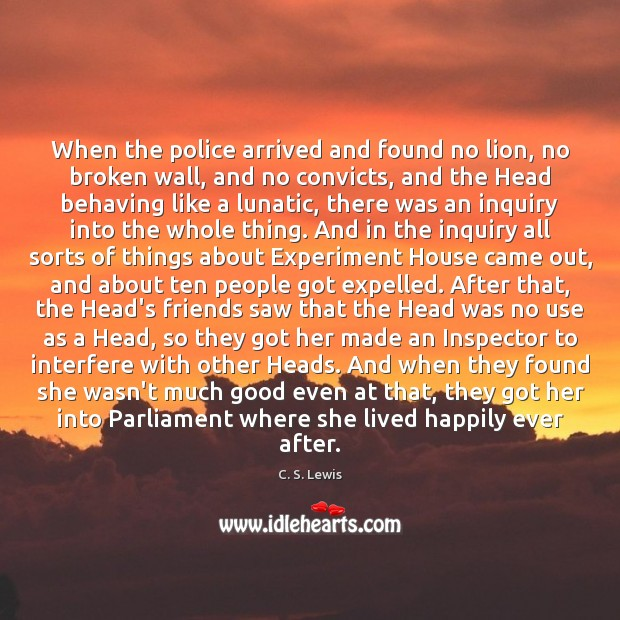 When the police arrived and found no lion, no broken wall, and Image
