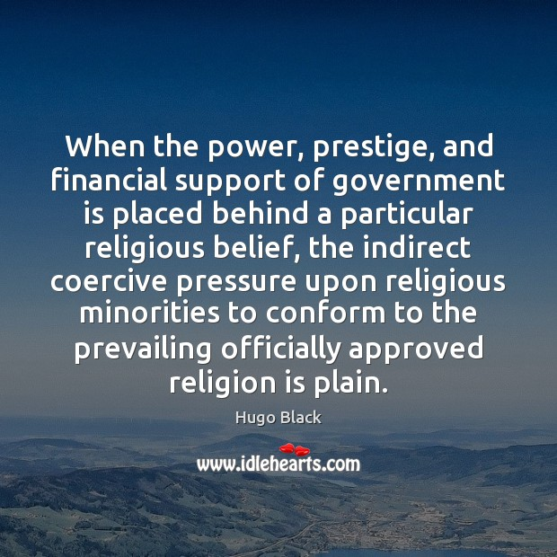 When the power, prestige, and financial support of government is placed behind Image