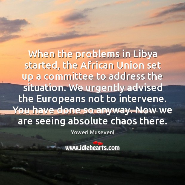 Image, When the problems in Libya started, the African Union set up a