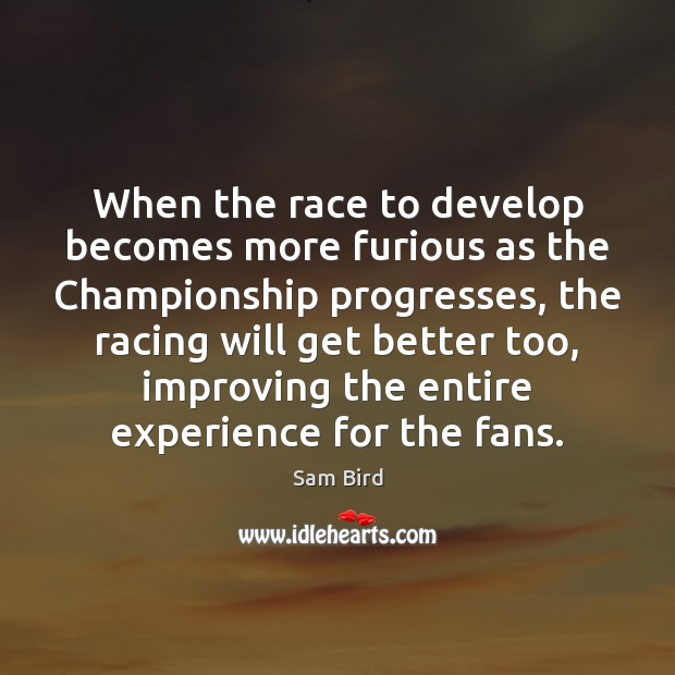 When the race to develop becomes more furious as the Championship progresses, Image