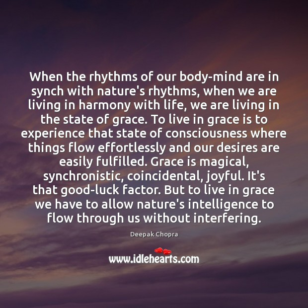 When the rhythms of our body-mind are in synch with nature's rhythms, Image