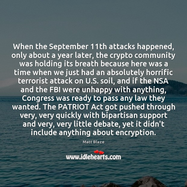 When the September 11th attacks happened, only about a year later, the Image