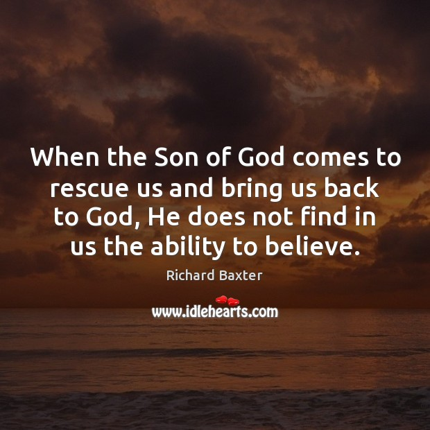 Image, When the Son of God comes to rescue us and bring us