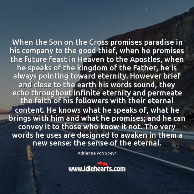 Image, When the Son on the Cross promises paradise in his company to