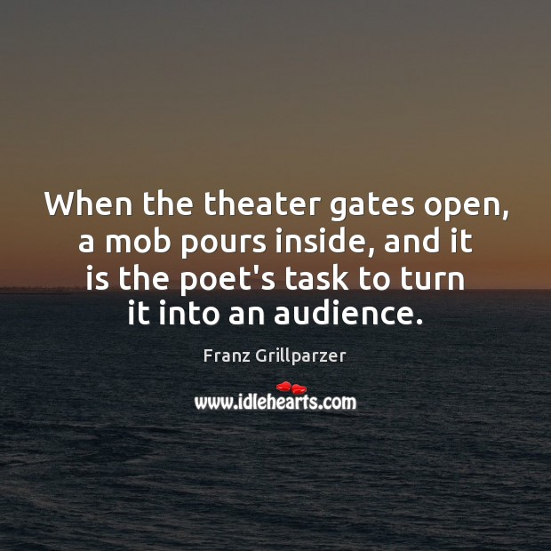 When the theater gates open, a mob pours inside, and it is Image