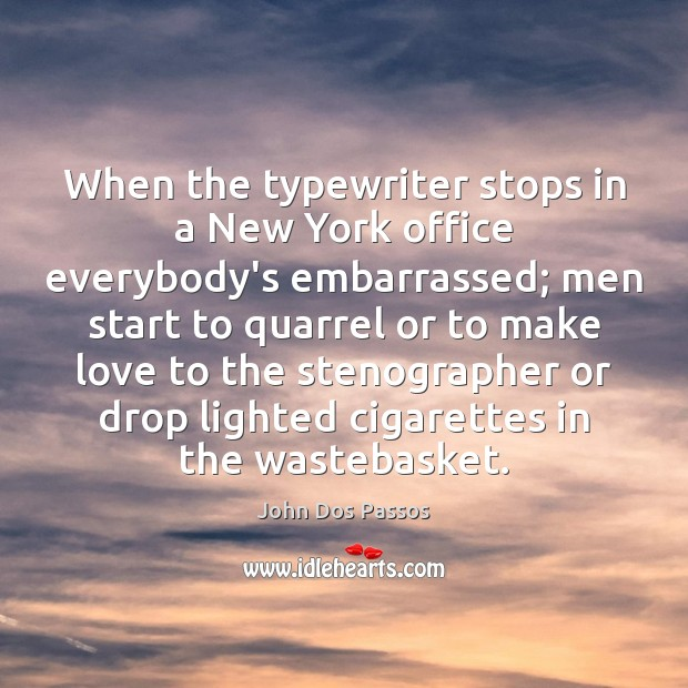Image, When the typewriter stops in a New York office everybody's embarrassed; men
