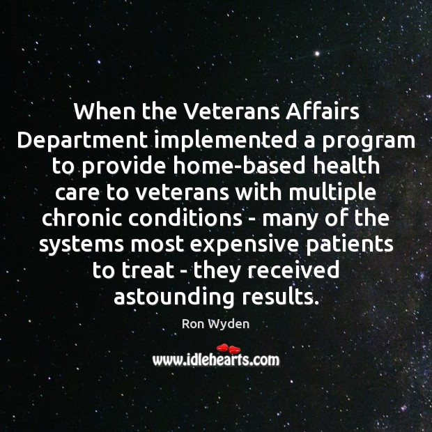 Image, When the Veterans Affairs Department implemented a program to provide home-based health