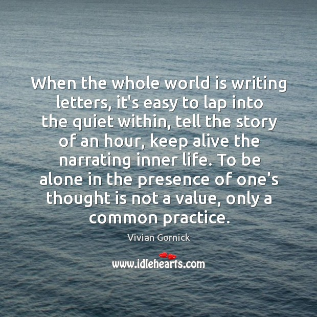When the whole world is writing letters, it's easy to lap into Image